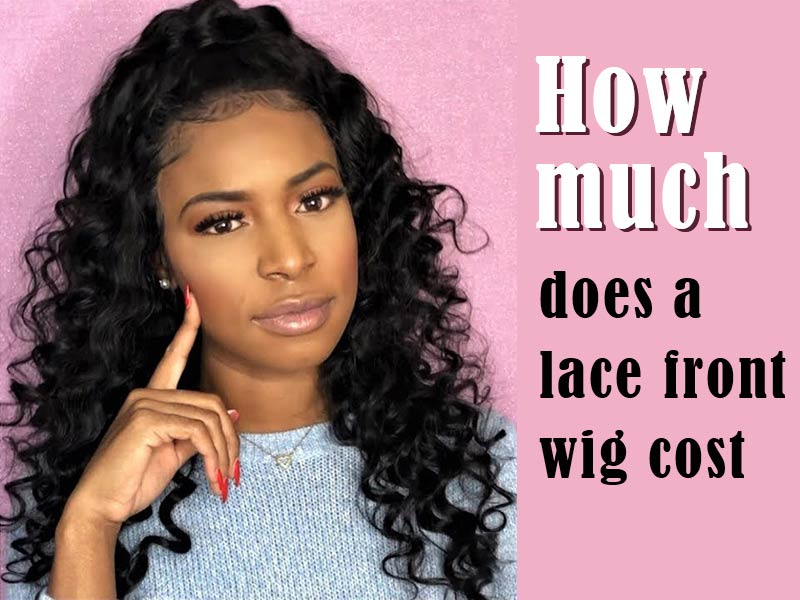 lace front wig cost